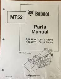 bobcat mt52 mini track loader parts manual shop book 1 part