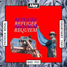 asian american writers u0027 workshop refugee requiem