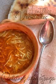 recette de cuisine sans viande soupe de lentilles et vermicelles sans viande recettes faciles