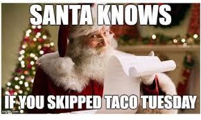 Taco Tuesday Meme - 16 taco memes that will make you glad it s taco tuesday memes