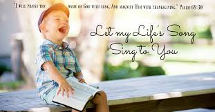 praise and thanksgiving verses let my life song sing to you lindsay hausch
