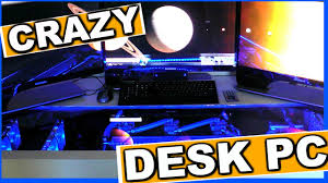 Gaming Desk Pc by Ultimate Custom Water Cooled Gaming Desk Pc Mod Crazy Gaming Pc