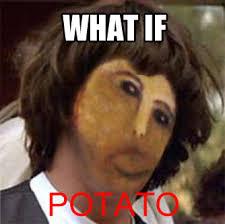 Potato Jesus Meme - image 384742 potato jesus know your meme