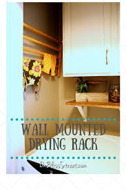 wall mounted drying rack for laundry on bliss street how to make a wall mounted drying rack on