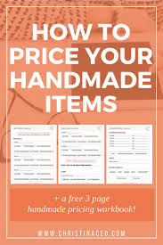 how to price your handmade items handmade items free and craft