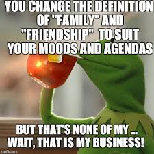 What Is The Definition Of Meme - but thats none of my business meme imgflip