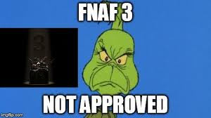3 Approved Memes - grinchdoesntapprove imgflip