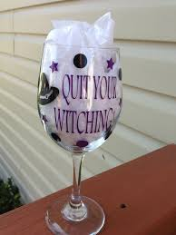 quit your witching halloween wine glass cute halloween glass