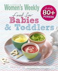booktopia food for babies and toddlers includes 80 purees by