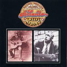 Blind Willie Mctell Chords Savage Roads Blind Willie Mctell Atlanta 12 String