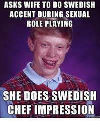 Swedish Meme - asks wife to do swedish accent during sexual role playing she does