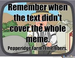 Pepperidge Farm Remembers Meme - pepperidge farm remembers gif sao刀剑神域桌面主题壁纸下载 win10之家