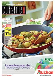 cuisine et gourmandise auchan cuisine gourmande cataloguespromo com