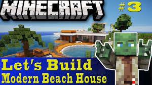 minecraft let u0027s build modern beach house 3 youtube