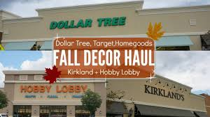 fall decor haul 2017 dollar tree hobby lobby homegoods target