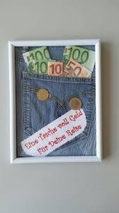 hochzeitsgeschenk geld verpacken lustig die besten 25 geldgeschenke originell verpacken reise ideen auf