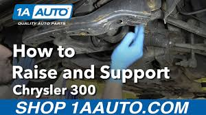 how to raise and jack up your 2006 chrysler 300 youtube