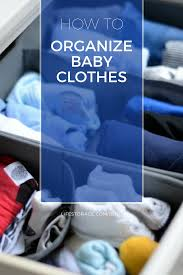 5 tips from a new mom on how to organize baby clothes life