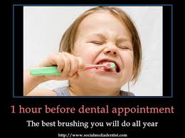 Brushing Teeth Meme - 1 hour before dental appointment the best brushing you will do all