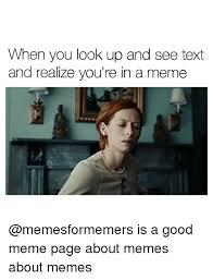 Best Meme Page - 25 best memes about meme about memes meme about memes