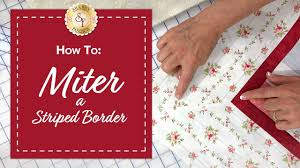 how to miter a striped border with jennifer bosworth of shabby
