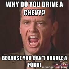 Ford Owner Memes - the 25 funniest chevy memes you can t help but laugh at