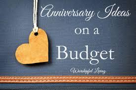 anniversary ideas anniversary ideas on a budget worshipful living