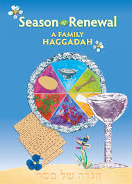 a family haggadah season of renewal a family haggadah