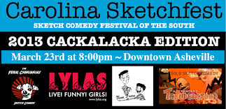 need a laugh sketch comedy festival set for march 23 in asheville