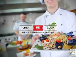 chef vs cook what u0027s the difference anyhow
