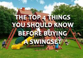 the top 4 things you should know about a swing set before buying