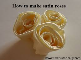 satin roses how to make satin roses an edwardian tutorial 1910 sew