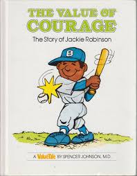 amazon in buy the value of courage the story of jackie robinson
