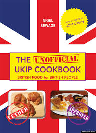 promo cuisine uip the ukip cookbook is here to guide you through the foreign food
