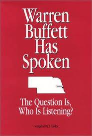 warren buffett has spoken by warren buffett 9780974193403