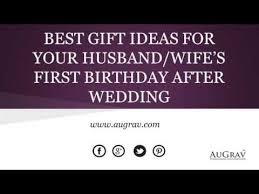 s gifts for husband best gift ideas for your husband s birthday after