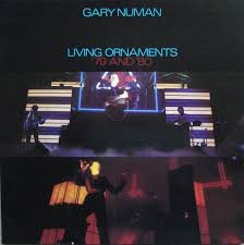 gary numan living ornaments 79 and 80 vinyl lp album lp