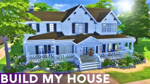 build my home the sims 4 build my house 1