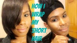 short wraps hairstyle how i wrap my short hair the technique that finally works for