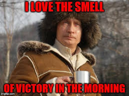 Victory Meme - image tagged in putin i love the smell of memes vladimir putin