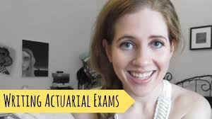 writing your 1st actuarial exam youtube