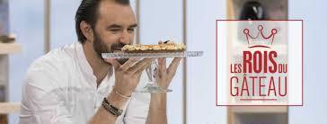 offrir un cours de cuisine avec cyril lignac les rois du gâteau m6 le concept de la nouvelle émission de