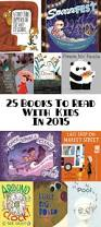 25 ridiculously wonderful books to read with kids in 2015