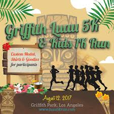 Griffith Park Map Griffith Luau 5k 10k U0026 Kids 1k Run Walk Los Angeles Ca 2017
