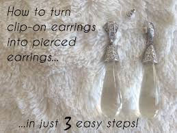 how to convert clip on earrings to pierced earrings how to turn clip on earrings into pierced earrings