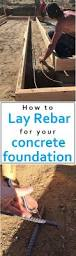 how to lay rebar for your concrete foundation step by step