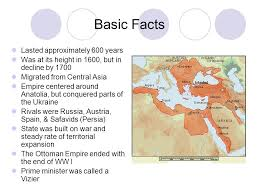 Ottoman Empire Facts The Ottoman Empire Ap World History Basic Facts Lasted