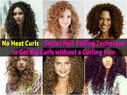 no heat curls u2013 secret hair styling technique to get big curls