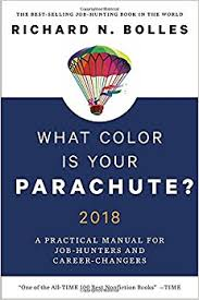 what color is what color is your parachute 2018 a practical manual for