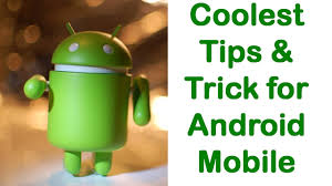 android tricks android magic tricks android tricks and tips coolest